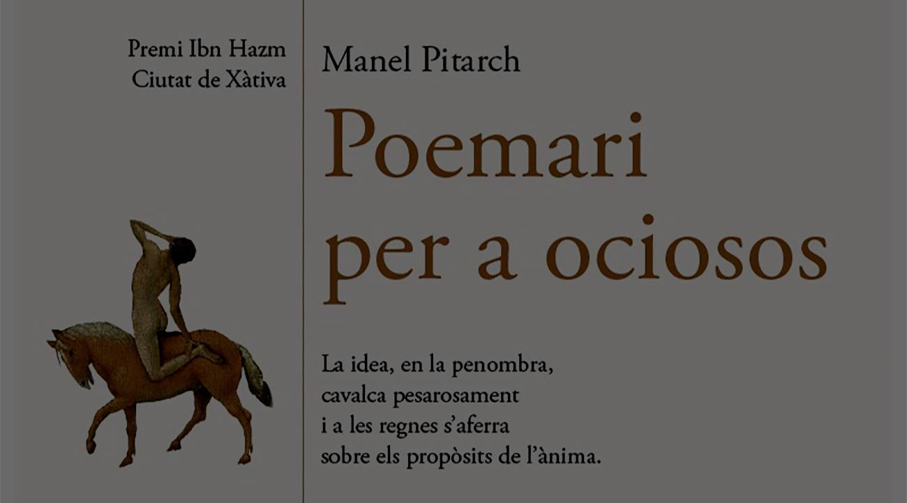 Presentació de «Poemari per a ociosos», de Manel Pitarch